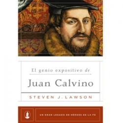 El genio expositivo de Juan Calvino